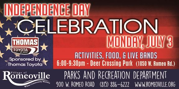 Click here for http://www.romeoville.org/797/Independence-Day-Celebration
